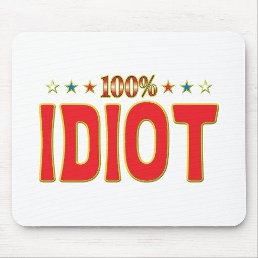 Idiot Star Tag Mousemat