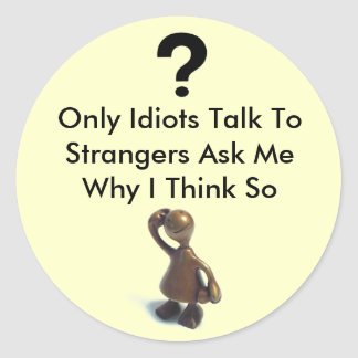 Idiot Tag Sticker