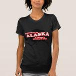 Idiota de Alaska del pueblo Camisetas