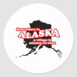 Idiota de Alaska del pueblo Pegatina Redonda