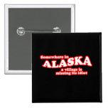 Idiota de Alaska del pueblo Pin