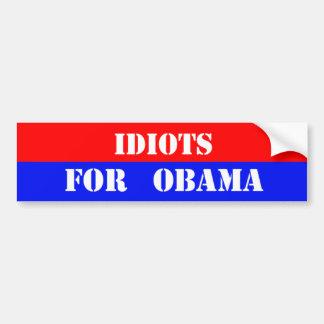 idiotas para obama pegatina de parachoque