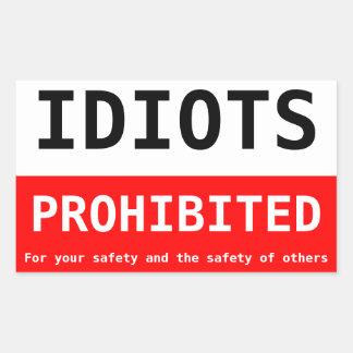 idiotas prohibidos pegatina rectangular