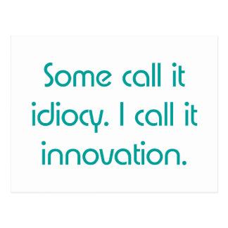 Idiotez o innovación postales