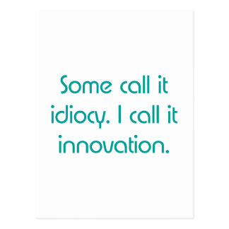 Idiotez o innovación tarjeta postal