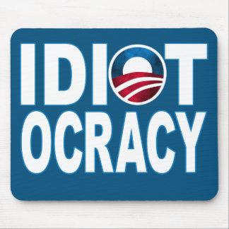 IDIOTOCRACY: Anti-Democrats Merchandise Mousepads