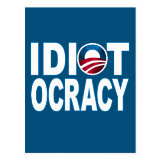 IDIOTOCRACY: Anti-Democrats Merchandise Postcard
