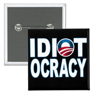IDIOTOCRACY: Mercancía de Anti-Demócratas Pin Cuadrada 5 Cm