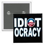 IDIOTOCRACY: Mercancía de Anti-Demócratas Pins