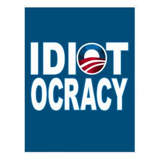 IDIOTOCRACY: Mercancía de Anti-Demócratas Tarjeta Postal