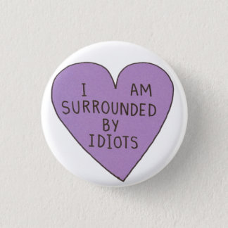 Idiots Button