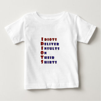 Idiots Deliver Insults on their Shirts