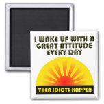 Idiots Happen Funny Magnet