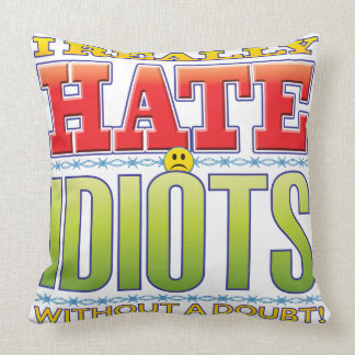 Idiots Hate Face Pillow