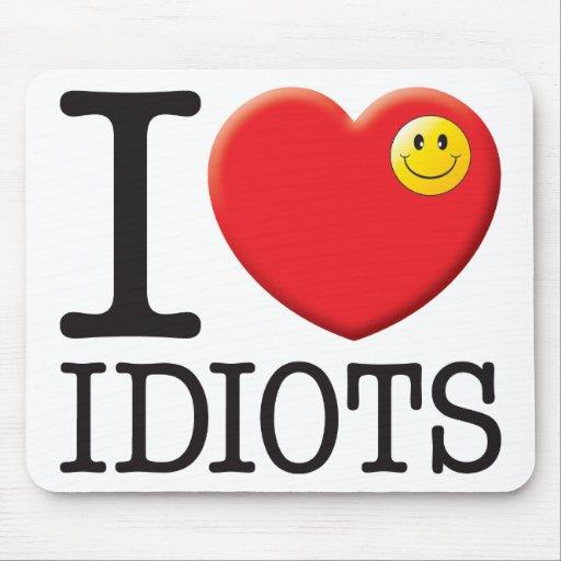 Idiots Love Mousemat