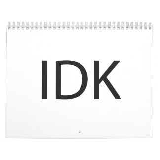 IDK WALL CALENDARS