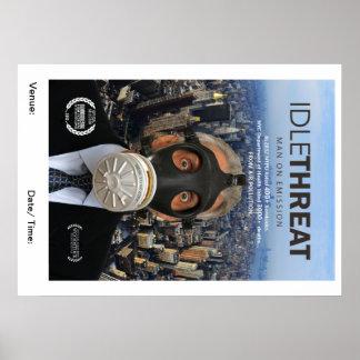 Idle Threat Screening Poster
