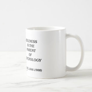 Idleness Is The Parent Of Psychology Coffee Mugs