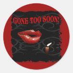 ¡Ido demasiado pronto! Etiquetas Redondas