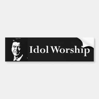 Idol Worship Bumper Stickers