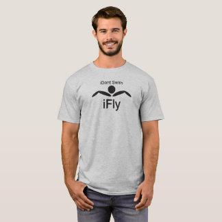 iDon't Swim. iFly. T-Shirt