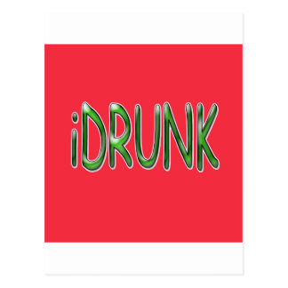 iDrunk in Green On Square Red Background Postcard