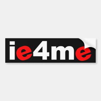 ie4me car bumper sticker