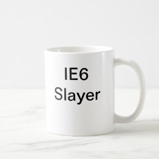IE6 Slayer Coffee Mug