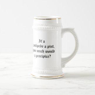 If a centipede a pint, coffee mugs