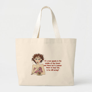 If A Man Speaks Large Tote Bag