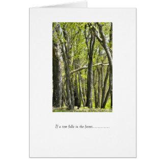 if a tree falls........ greeting card