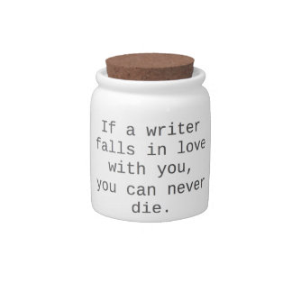 """If a writer falls in love with you..."" products Candy Jar"