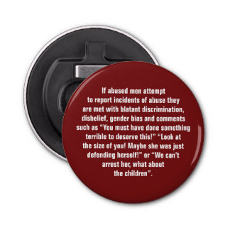 If Abused Men Attempt To Report Incidents … Bottle Opener