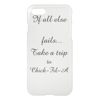 If All Else Fails... iPhone 7 Case