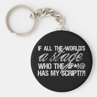 If all the world s a stage key chains