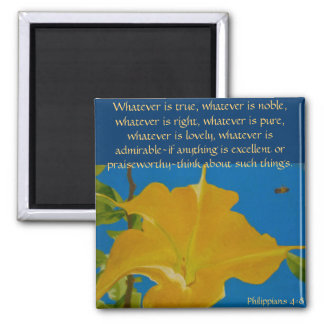 If Anything is Excellent or Praiseworthy 2 Inch Square Magnet