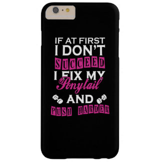 If at first I dont succeed Barely There iPhone 6 Plus Case