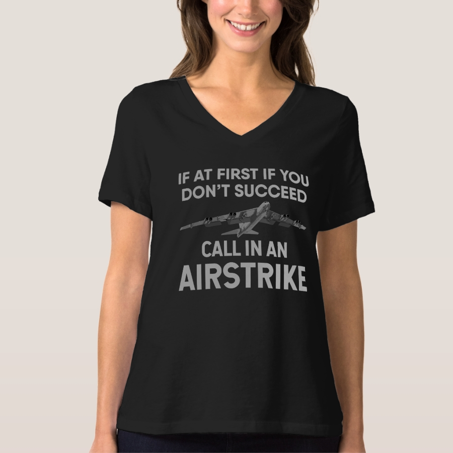 If at first you don't succeed, call in a B-52 T-Shirt - Best Selling Long-Sleeve Street Fashion Shirt Designs