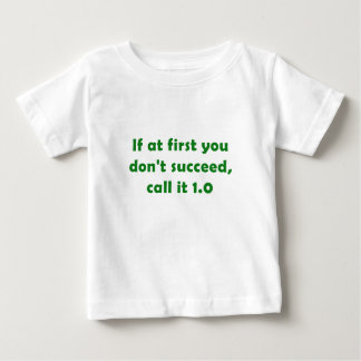 If at First you Dont Succeed Call it 1.0 Shirts