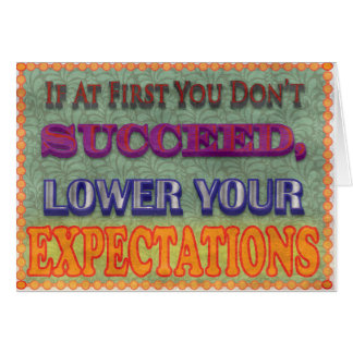 If At First You Don't Succeed... Stationery Note Card