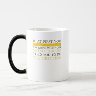 If At First You Dont Succeed funny science teacher Magic Mug