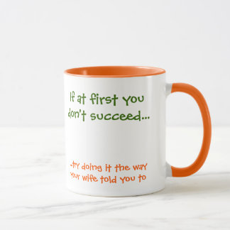 If at first you don't succeed Funny Tea Coffee Mug