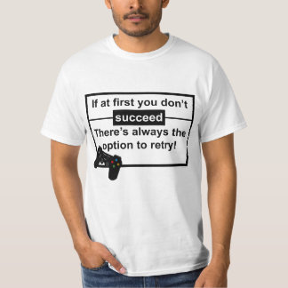 If at first you don't succeed Men's White TShirt