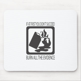 If at first you don't succeed mouse pad