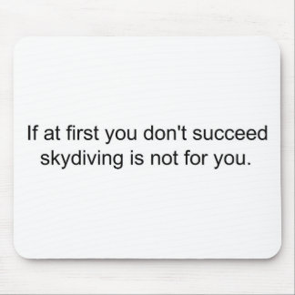 If at first you don't succeed................ mouse pad