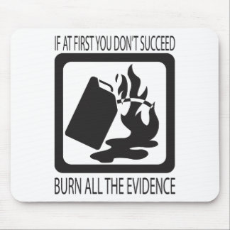 If at first you don't succeed mousepads