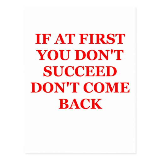 if at first you don't succeed postcards