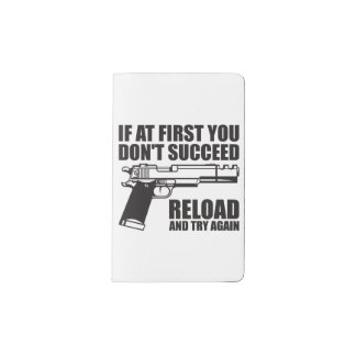 If at first you don't succeed reload and try again pocket moleskine notebook
