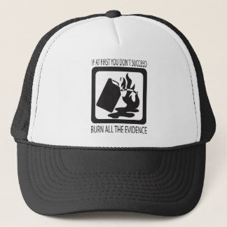 If at first you don't succeed trucker hat