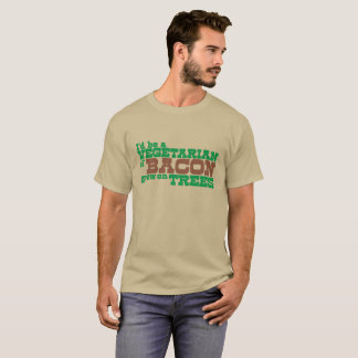 """""""If Bacon Grow in Tree"""" T-Shirt"""
